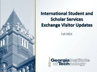 International Student and Scholar Services Exchange Visitor Updates