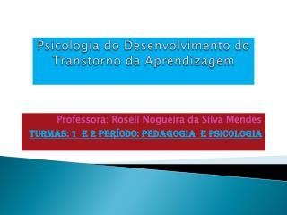 Psicologia do Desenvolvimento do Transtor no da Aprendizagem