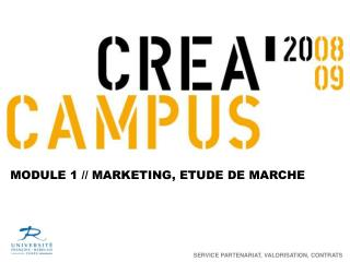 MODULE 1 // MARKETING, ETUDE DE MARCHE