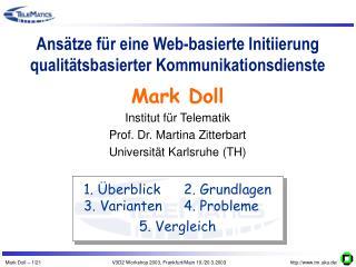 Ansätze für eine Web-basierte Initiierung qualitätsbasierter Kommunikationsdienste