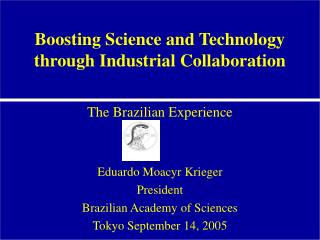Boosting Science and Technology through Industrial Collaboration
