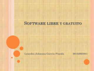 Software  libre  Y GRATUITO