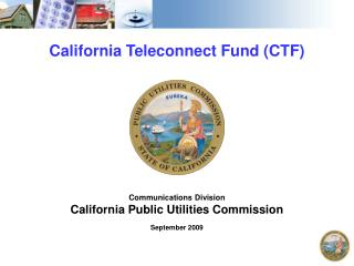 California Teleconnect Fund (CTF)