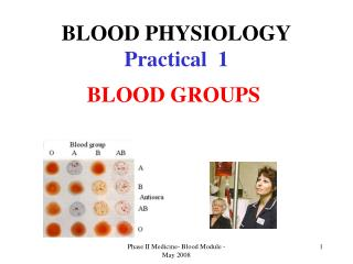 BLOOD PHYSIOLOGY Practical  1