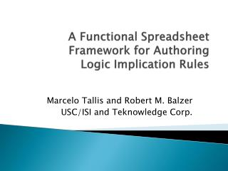 A Functional Spreadsheet Framework for Authoring  Logic Implication Rules
