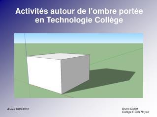 Activités autour de l'ombre portée en Technologie Collège