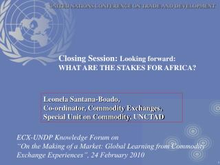 Leonela Santana-Boado,  Co-ordinator, Commodity Exchanges, Special Unit on Commodity, UNCTAD