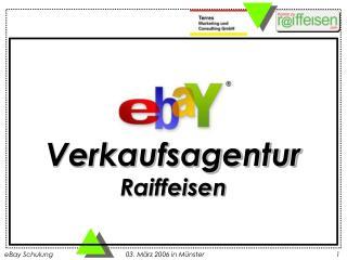 Verkaufsagentur Raiffeisen