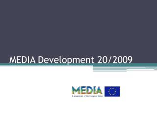 MEDIA Development 20/2009