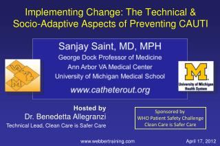 Implementing Change: The Technical &  Socio-Adaptive Aspects of Preventing CAUTI