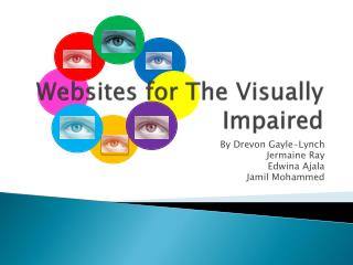 Websites for  T he Visually Impaired