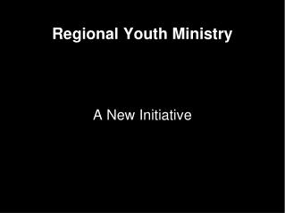 Regional Youth Ministry