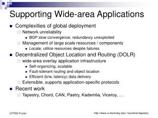 Supporting Wide-area Applications