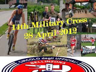 14th Military Cross  28 April 2012