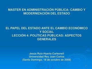 MASTER EN ADMINISTRACIÓN PÚBLICA: CAMBIO Y MODERNIZACIÓN DEL ESTADO