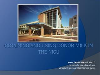 Obtaining and Using Donor Milk in the NICU