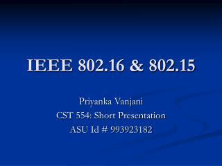 IEEE 802.16 & 802.15