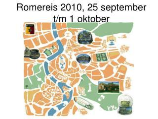 Romereis 2010, 25 september t/m 1 oktober
