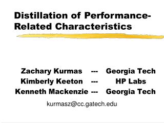 Distillation of Performance-Related Characteristics