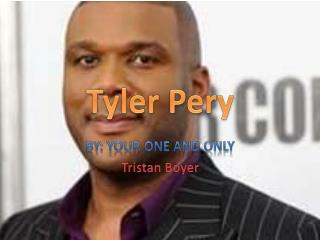 Tyler Pery