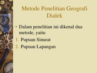 Metode Penelitian Geografi Dialek