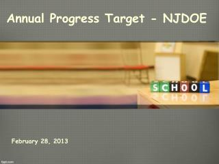 Annual Progress Target - NJDOE