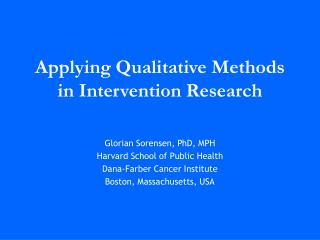 Applying Qualitative Methods in Intervention Research