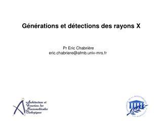 Générations et détections des rayons X