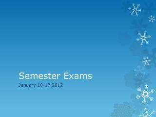 Semester Exams