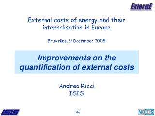 Improvements on the quantification of external costs