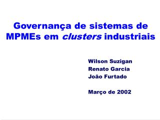 Governan�a de sistemas de MPMEs em  clusters  industriais