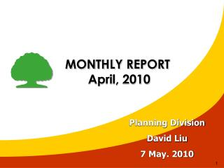 MONTHLY REPORT  April, 2010
