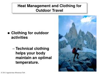 Heat Management and Clothing for Outdoor Travel