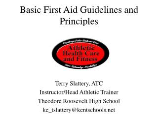 Basic First Aid Guidelines and Principles
