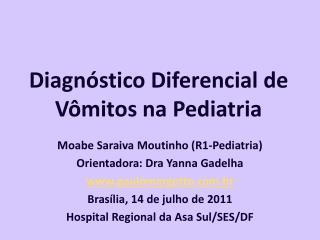 Diagnóstico Diferencial de Vômitos na Pediatria
