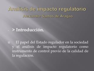 Analisis  de impacto regulatorio Alexandre Santos de Aragão