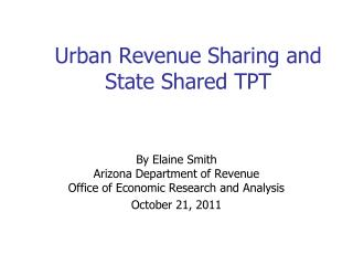 Urban Revenue Sharing and State Shared TPT