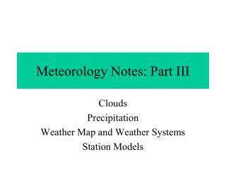 Meteorology Notes: Part III