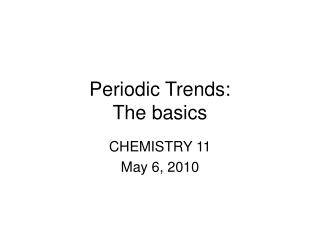 Periodic Trends: The basics