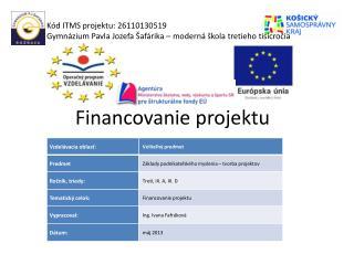 Financovanie projektu