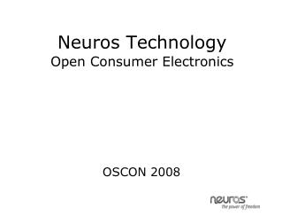 Neuros Technology  Open Consumer Electronics