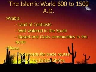The Islamic World 600 to 1500 A.D.