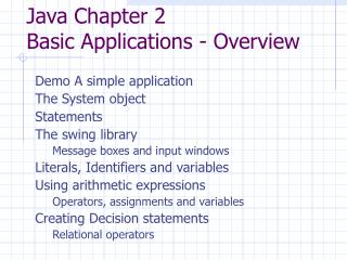 Java Chapter 2 Basic Applications - Overview