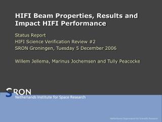 HIFI Beam Properties, Results and Impact HIFI Performance