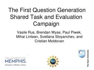 The First Question Generation Shared Task and Evaluation Campaign