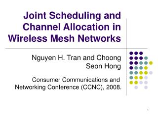 Joint Scheduling and Channel Allocation in Wireless Mesh Networks