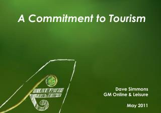 A Commitment to Tourism