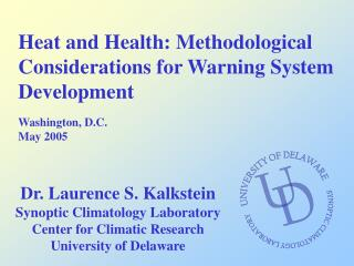Heat and Health: Methodological Considerations for Warning System Development