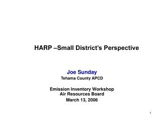 HARP –Small District's Perspective