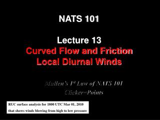 NATS 101 Lecture 13 Curved Flow and Friction Local Diurnal Winds